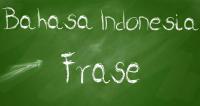 Pengertian Frasa Lengkap ! (Ciri-ciri, Contoh, dan Jenis-jenis Frasa)