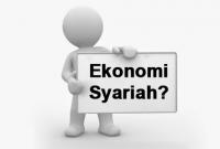 Pengertian Ekonomi Syariah, Prinsip-prinsip, Manfaat, Tujuan, Ciri-ciri Ekonomi Syariah