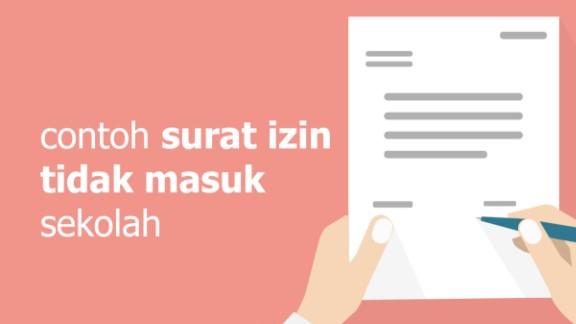 Contoh Surat Izin Tidak Masuk Sekolah Terlengkap